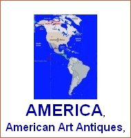 America, north, center,south america, art antiques america, american art, american antiques, american antique dealers, american art objects traders, American antique markets, american art objects, contemporary art, arts and crafts, art arts