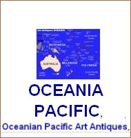 Oceania, Pacific, art oceania, art pacific, antiques oceania, antiques pacific, oceanian art, oceanian antiques, oceanian art antique dealers, pacific antique dealers, oceanian art objects traders, pacific art objects traders, contemporary art, arts art